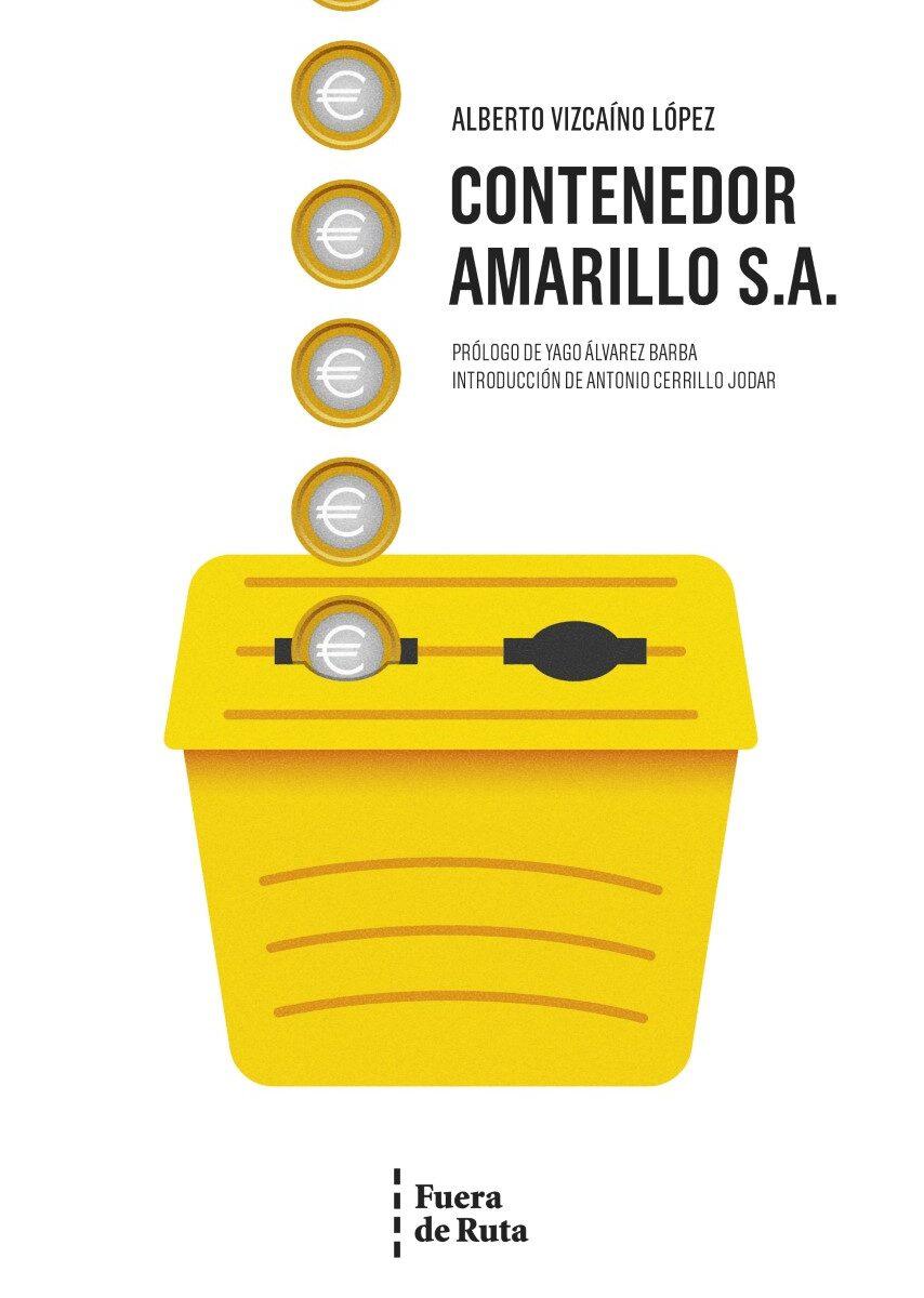 Contenedor Amarillo, S.A. publicado por Fuera de Ruta